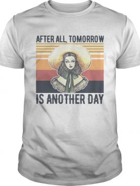 After All Tomorrow Is Another Day Vintage shirt