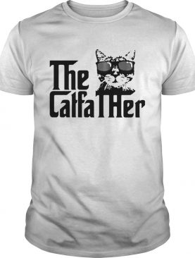 Cat The Caffa Ther shirt