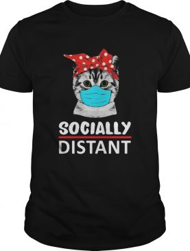 Cat mask social distant shirt