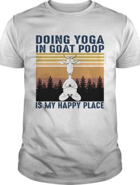 Doing Yoga In Goat Poop Is My Happy Place Black Vintage shirt
