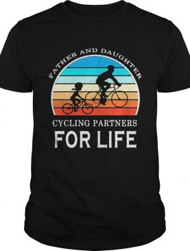 Father and daughter cycling partners for life vintage 2020 shirt