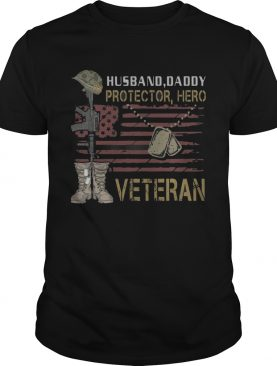 Husband Daddy Protector Hero Veteran shirt