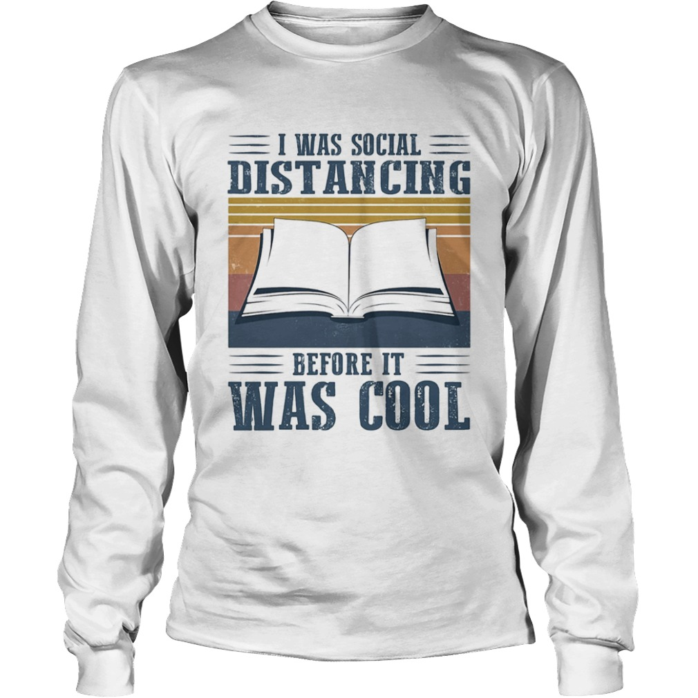 I was social distancing before it was cool book vintage  Long Sleeve