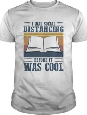 I was social distancing before it was cool book vintage shirt
