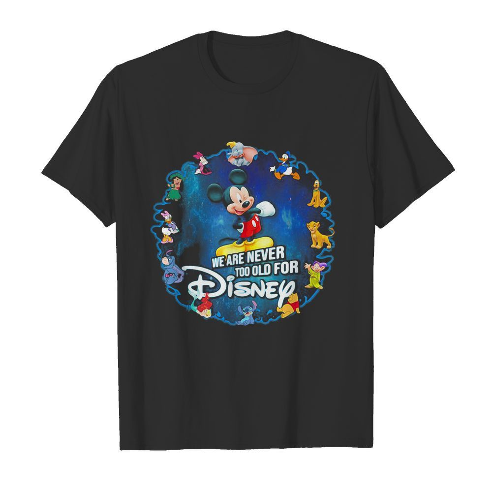 Mickey mouse we are never too old for disney 2020  Classic Men's T-shirt