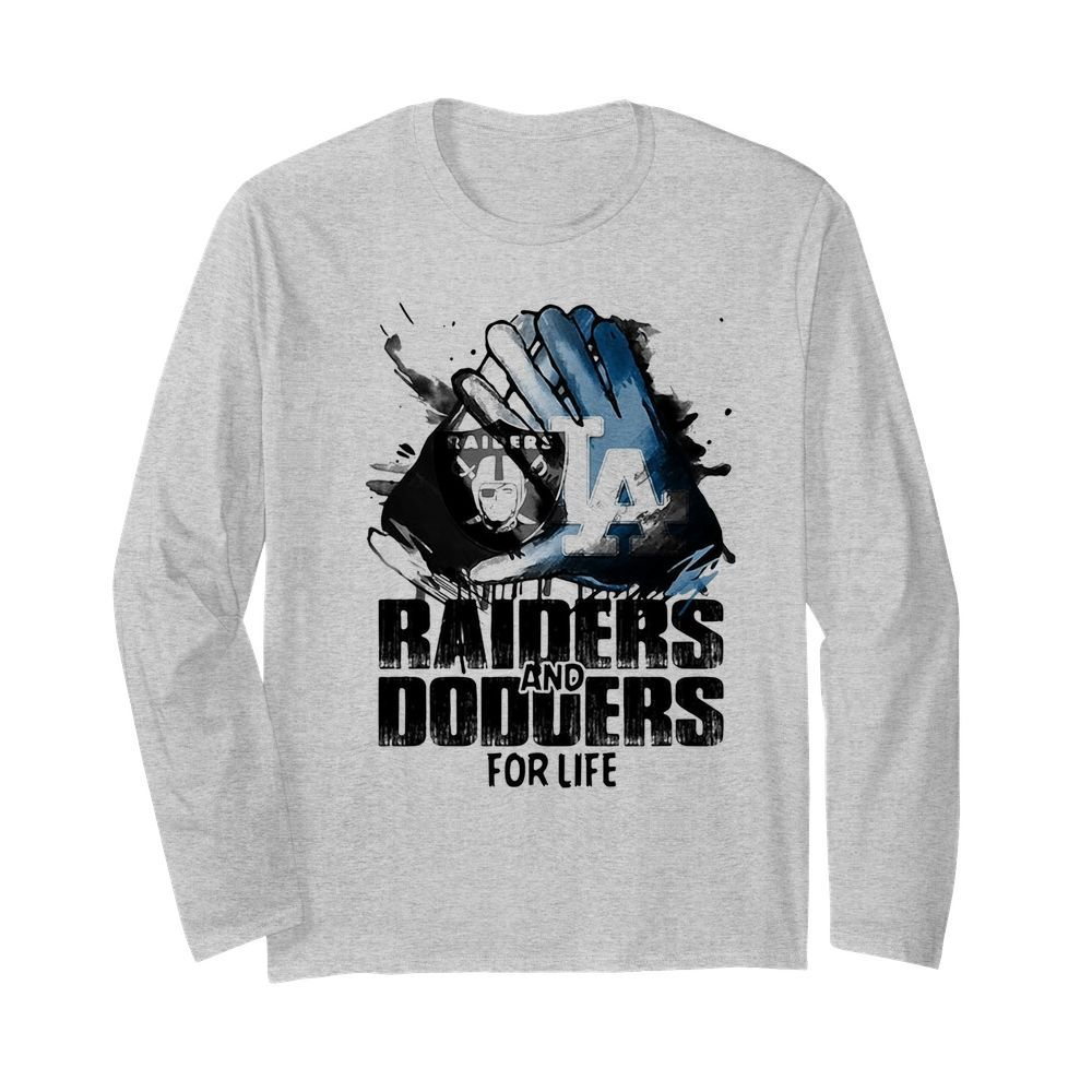 Oakland Raiders and los angeles dodgers for life art  Long Sleeved T-shirt