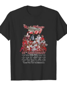 The Red Wings 95th Anniversary 1926-2021 Thank You For The Memories shirt