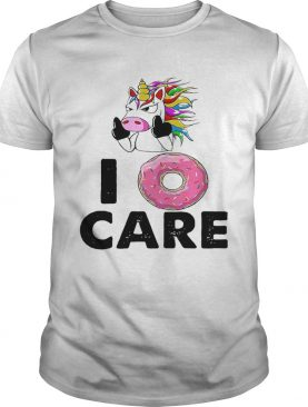 Unicorn Donut I Care shirt