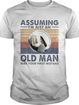 United association assuming Im just an old lady was your first mistake vintage shirt