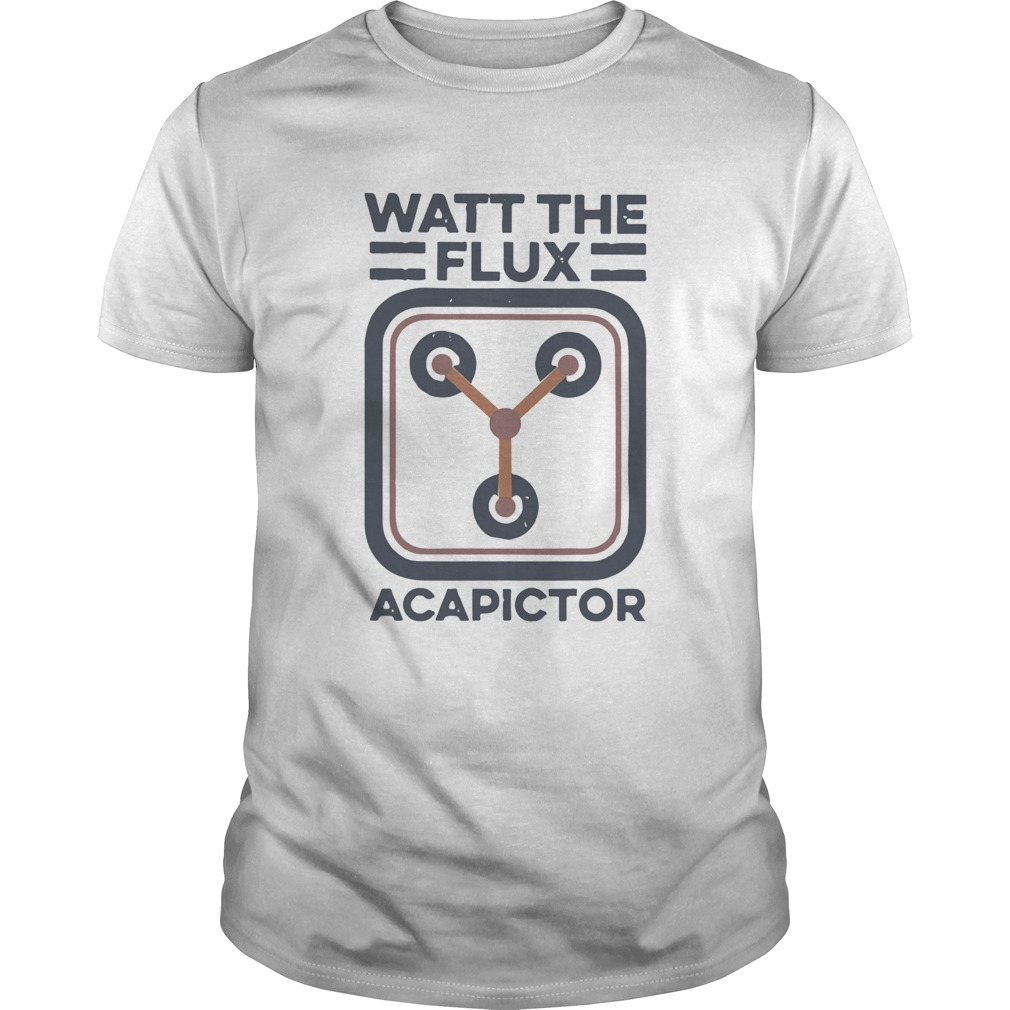 Watt the flux Capacitor  Unisex