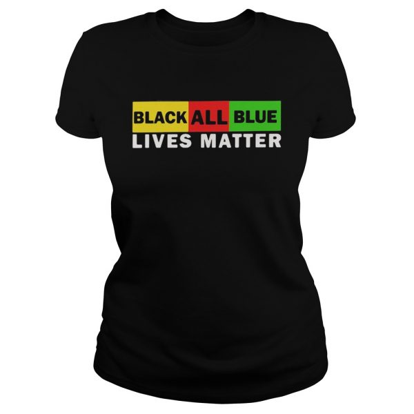Black All Blue Lives Matter  Classic Ladies
