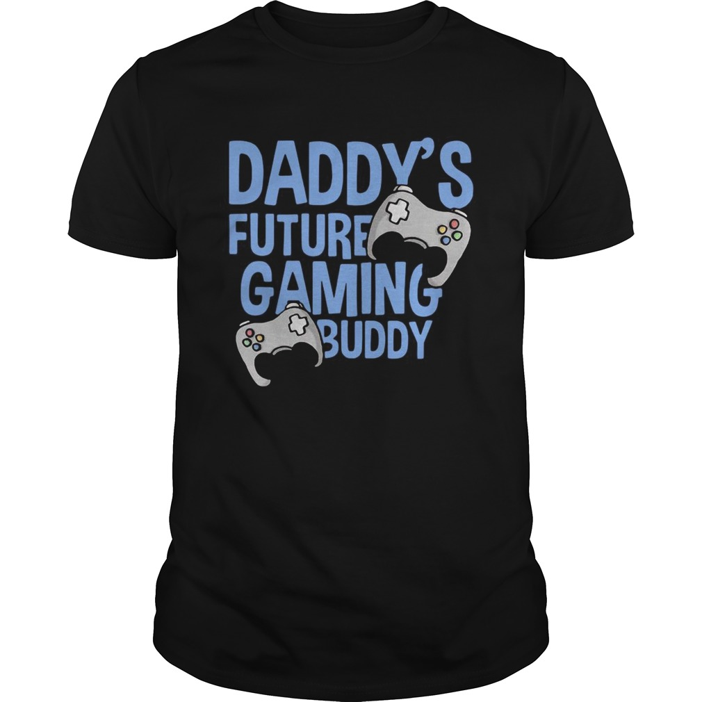Daddys Future Gaming Buddy Fathers Day  Unisex