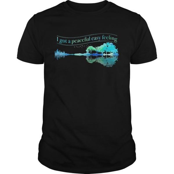 I Got A Peaceful Easy Feeling Water Reflection  Unisex