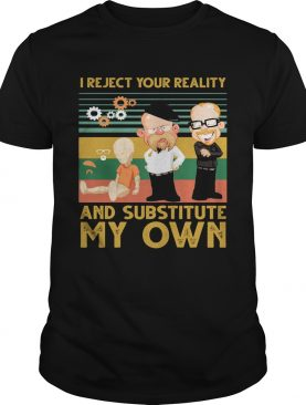 Mythbusters i reject your reality and substitute my own vintage retro shirt