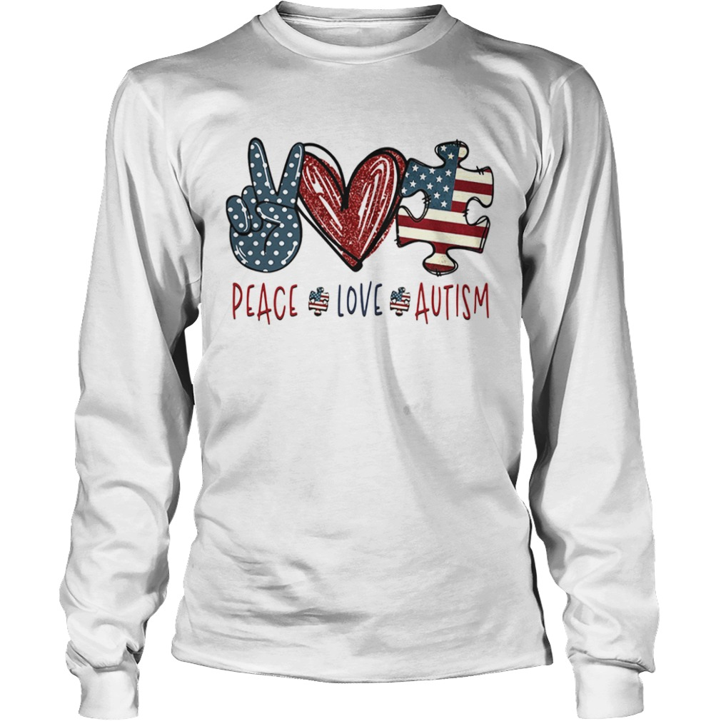 Peace love autism American flag heart  Long Sleeve