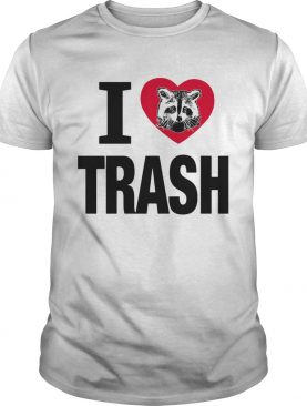 Raccoon i love trash heart shirt