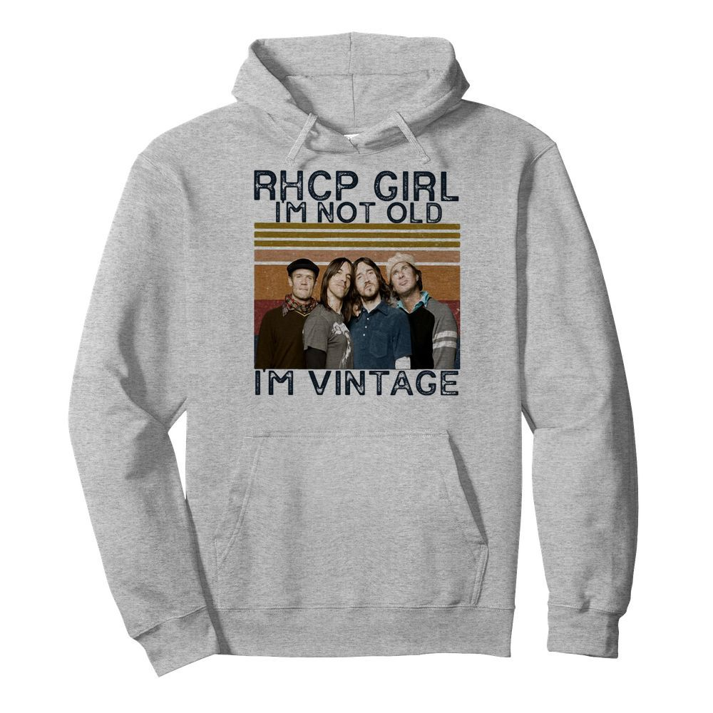Rhcp girl I'm not old I'm vintage retro  Unisex Hoodie