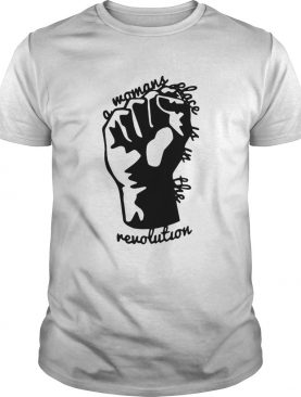 Strong Hand Mamans Place Is In The Revolution shirt