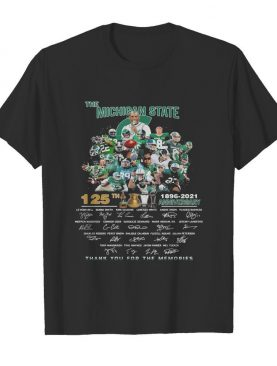 The michigan state spartans 125th anniversary 1896 2021 thank you for the memories signatures shirt