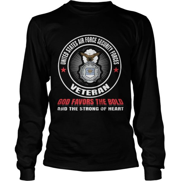 United states air force security forces veteran god favors the bold and the strong of heart  Long Sleeve