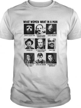 What Women Want In A Man Strong Silent Type Loves Children shirt