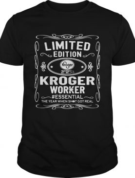 kroger worker essential the year when shit got real mask shirt