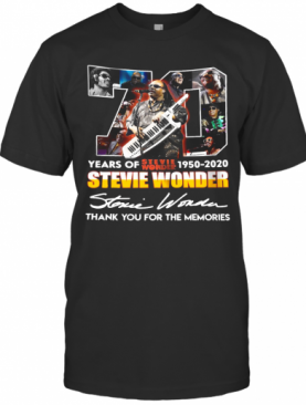 70 Years Of Stevie Wonder 1950 2020 Thank You For The Memories Signature T-Shirt