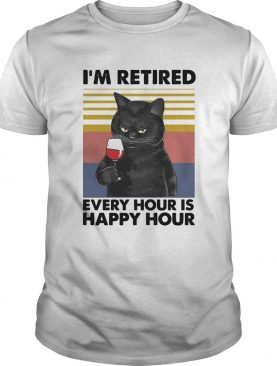 Cat Im retired every hour is happy hour vintage retro shirt