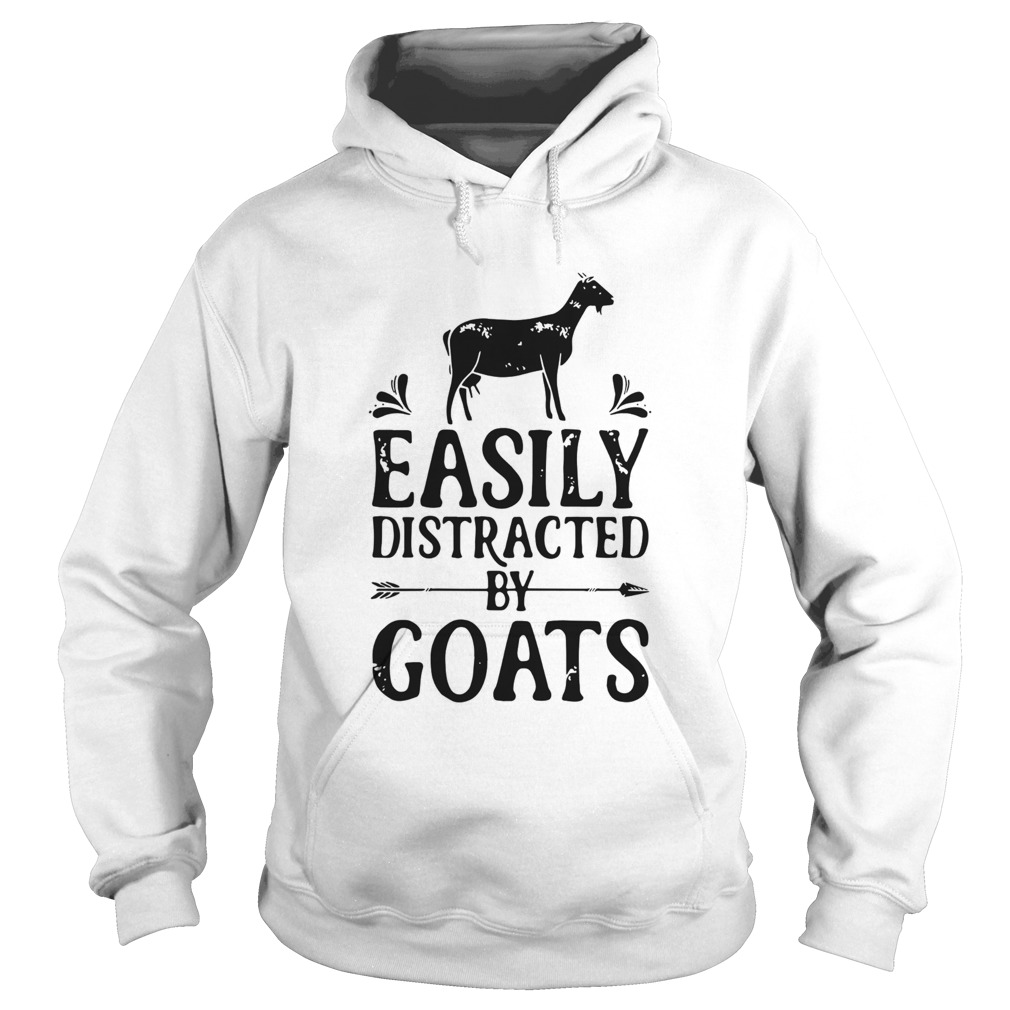 Easily Distracted By Goats  Hoodie