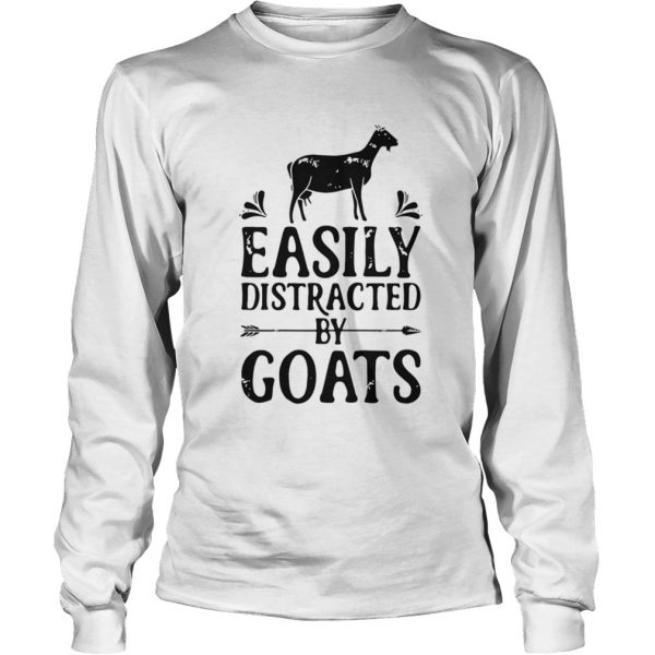 Easily Distracted By Goats  Long Sleeve