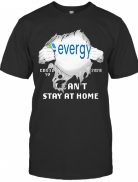Evergy I Can'T Stay At Home Covid 19 2020 Superman T-Shirt