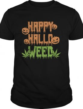 Happy Hallowen weed pumpkin shirt