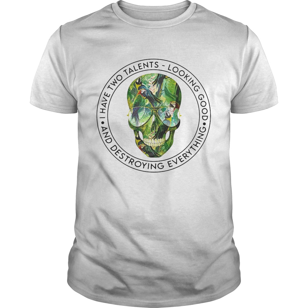 I Have Two Telens Looking Good And Destroying Everything Skullcap Glasses Green  Unisex