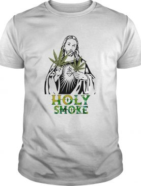 Jesus weed holy smoke shirt
