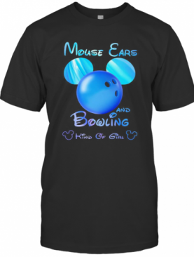 Mouse Ears And Bowling Kind Of Girl T-Shirt