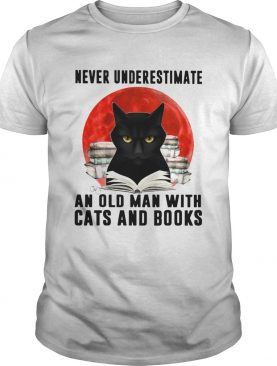 Never Underestimate An Old Man With Cats And Books Moon shirt