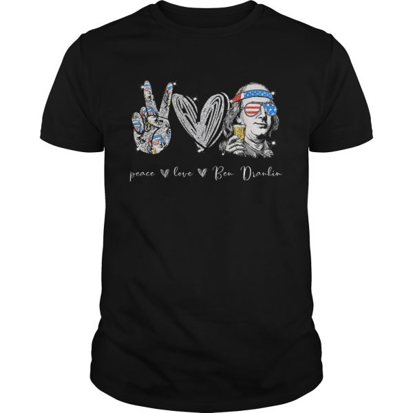 Peace Love Ben Dralin Hand Heart Cup American Flag Independence Day shirt