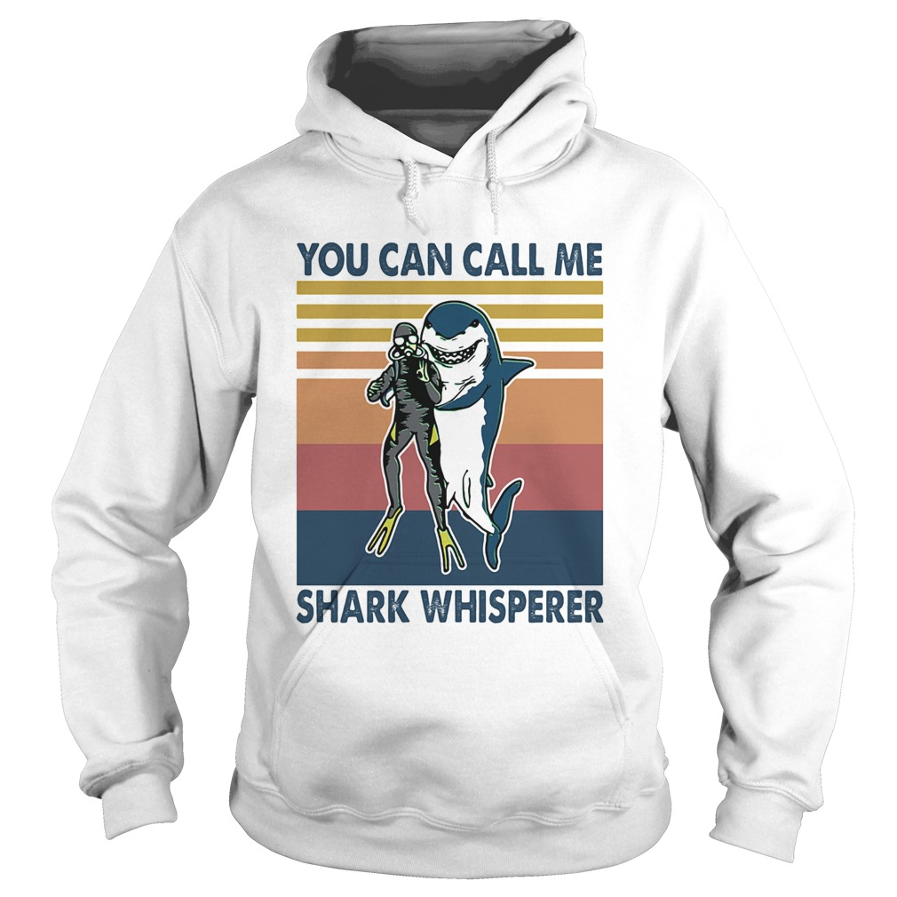 Scuba diving you can call me shark whisperer vintage retro  Hoodie