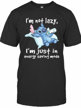 Stitch I'M Not Lazy I'M Just In Energy Saving Mode T-Shirt