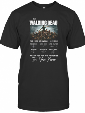 The Walking Dead 2010 2020 9 Seasons 13 Episodes Thank You For The Memories To Your Name Signatures T-Shirt