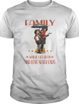 amily Where Life Begin And Love Never Ends shirt