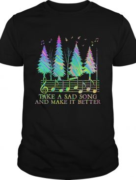 staves take a sad song and make it better shirt
