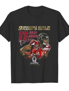 9 incredible years of laying in football 11 julio jones atlanta falcons signature shirt