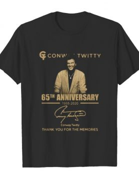 Conway twitty 65th anniversary 1955 2020 thank you for the memories signature shirt