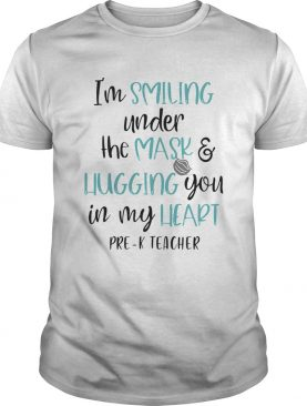 Im smiling under the mask and liugging you in my heart second grade teacher shirt