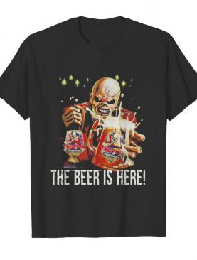 Iron maiden band skeleton the beer is here shirt