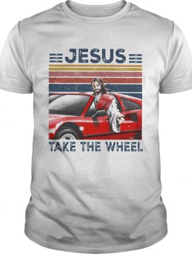 Jesus Take The Wheel Car Vintage Retro shirt