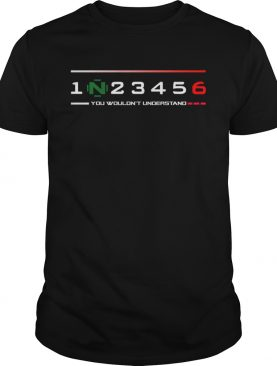 Official 1n23456 You WouldnT Understand shirt