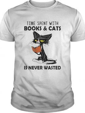 Time Spent With Books And Cats Is Never Wasted shirt