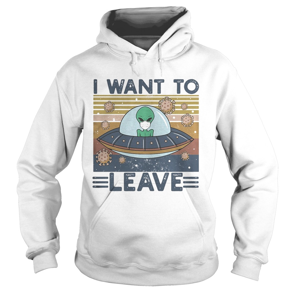 UFO I Want To Leave Alien Mask Vintage retro  Hoodie